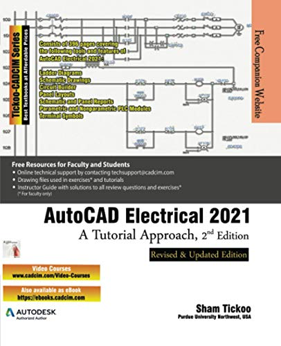 AutoCAD Electrical 2021: A Tutorial Approach, 2nd Edition