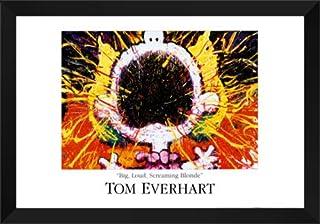 """Tom Everhart Framed Art Print 40x28 """"Big Loud Screaming Blonde"""""""
