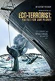 Eco-Terrorist: Battle For Our Planet [Edizione: Stati Uniti] [Italia] [DVD]