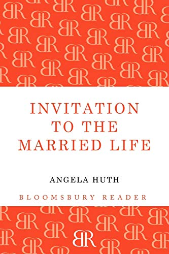 Invitation to the Married Life (Bloomsbury Reader)