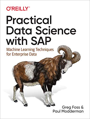 Practical Data Science with SAP: Machine Learning Techniques for Enterprise Data (English Edition)