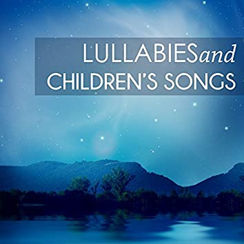 Lullabies and Children's Songs - Dreamland Music, Sweet Baby Goodnight Ambient Tracks