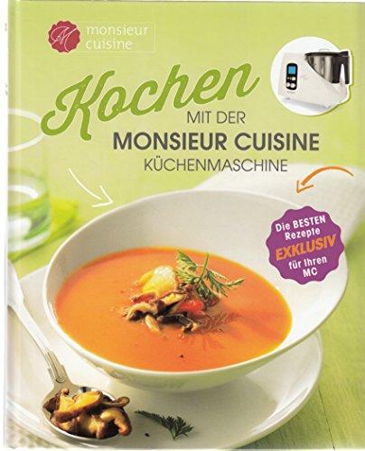 Kochen mit der Monsieur Cuisine Küchenmaschine