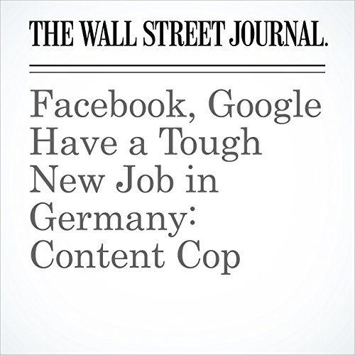 Facebook, Google Have a Tough New Job in Germany: Content Cop audiobook cover art