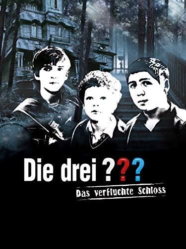 Die Drei ??? Das Verfluchte Schloss (AKA: Three Investigators and the Secret of Terror Castle)