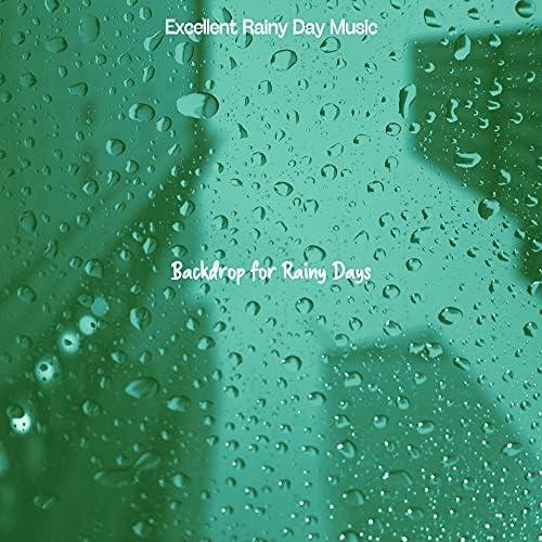 Excellent Rainy Day Music