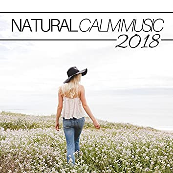 Natural Calm Music 2018