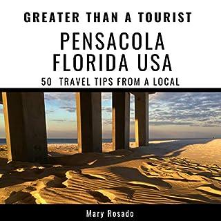 Greater Than a Tourist - Pensacola, Florida, USA cover art