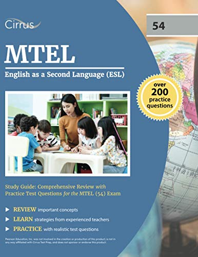 Compare Textbook Prices for MTEL English as a Second Language ESL Study Guide: Comprehensive Review with Practice Test Questions for the MTEL 54 Exam  ISBN 9781637981269 by Cox, J.G.