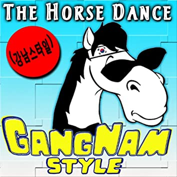 The Horse Dance. Gangnam Style (강남스타일) - Single