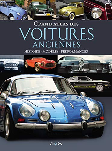 Le Grand Atlas des voitures anciennes