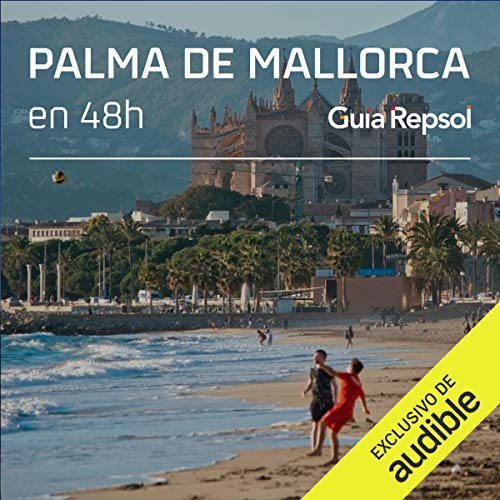 Palma de Mallorca en 48 horas (Narración en Castellano) [Palma in 48 Hours]  By  cover art