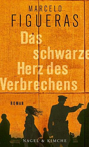 Das schwarze Herz des Verbrechens: Roman