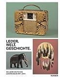 100 Jahre Deutsches Ledermuseum (1917 – 2017)