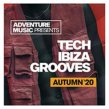 Tech Ibiza Grooves (Autumn '20)