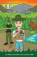 A Cowboy In The Woods