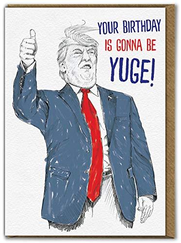 """Brainbox Candy - Lustige, humorvolle Donald Trump Geburtstagskarte – """"Yuge Birthday"""" – innen blanko – für Freunde, Kumpel, Ihn, Freund, Freundin, Partner."""