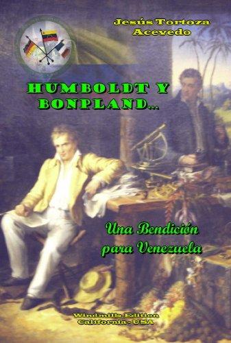 Humboldt y Bonpland…Una Bendición para Venezuela