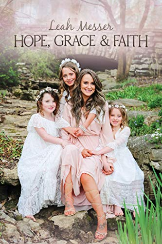 Hope, Grace & Faith