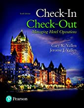 Check-in Check-Out: Managing Hotel Operations (10th Edition) (What's New in Culinary & Hospitality)