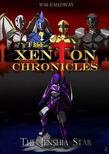 The Xenton Chronicles: The Jenshia Star (The Xenton Chronicles Book 1)