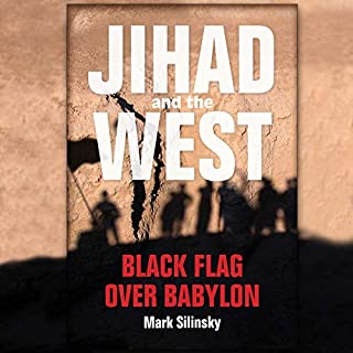 Jihad and the West: Black Flag over Babylon audiobook cover art