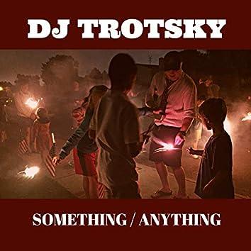 Something / Anything