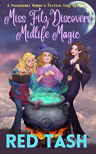 Miss Fitz Discovers Midlife Magic