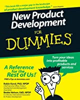 New Product Development For Dummies (For Dummies Series)