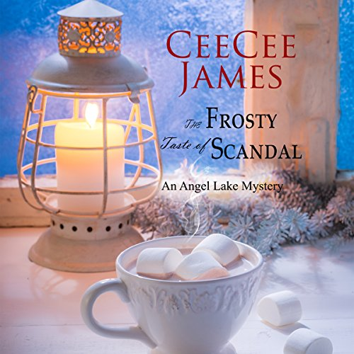 The Frosty Taste of Scandal: An Angel Lake Mystery Titelbild