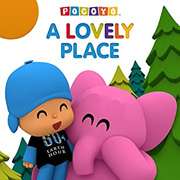A Lovely Place (Pocoyo & Earth Hour)
