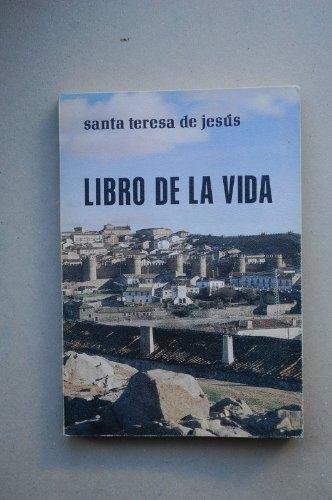 Libro de la vida / Santa Teresa de Jesús ; revisión textual, introducción y notas por el Enrique Llamas Martinez