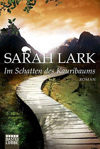 Im Schatten des Kauribaums: Roman (Die Kauri-Trilogie, Band 2)