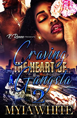 Craving The Heart Of A Gangsta 2 (English Edition)