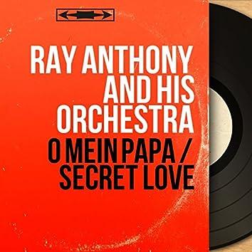 O mein Papa / Secret Love (Mono Version)