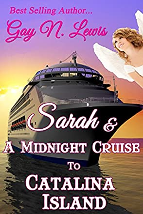 Sarah and a Midnight Cruise to Catalina