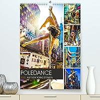 Poledance auf New Yorks Strassen (Premium, hochwertiger DIN A2 Wandkalender 2022, Kunstdruck in Hochglanz): Akrobatik und Koerperkunst auf den Strassen von New York (Monatskalender, 14 Seiten )