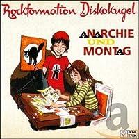 Anarchie & Montag