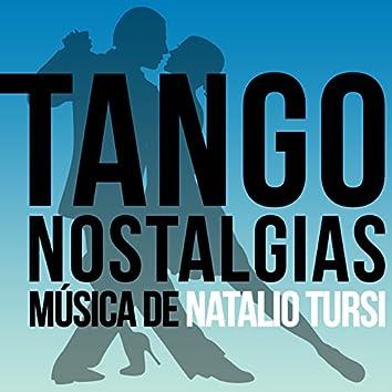 Tango Nostalgias (Música de Natalio Tursi)