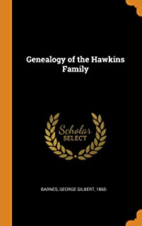 Genealogy of the Hawkins Family