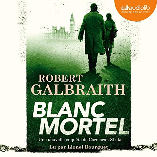 Blanc Mortel: Cormoran Strike 4