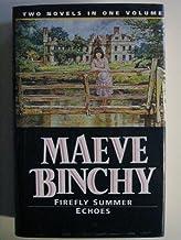 Maeve Binchy Omnibus: 'Firefly Summer' And 'Echoes' (Fiction Omnibus)