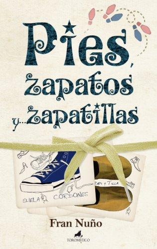 Pies, zapatos y... zapatillas (El mapa y la brújula)