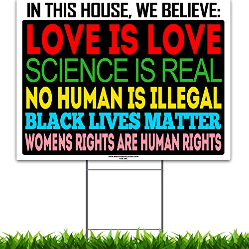VIBE INK Social Justice Pro-Active Yard Sign - in This House, We Believe - 24x18 Large, Double-Sided, Digital Print - Corrugated Plastic - Metal Stand Included, Made in The USA!