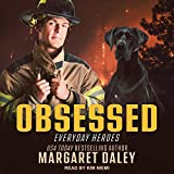 Obsessed: Everyday Heroes Series, Book 2 - Margaret Daley