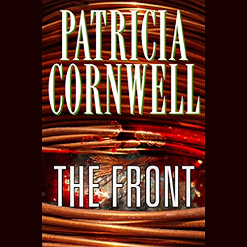 The Front                   De :                                                                                                                                 Patricia Cornwell                               Lu par :                                                                                                                                 Kate Reading                      Durée : 4 h et 33 min     Pas de notations     Global 0,0