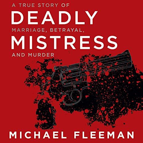 Deadly Mistress Audiobook By Michael Fleeman cover art