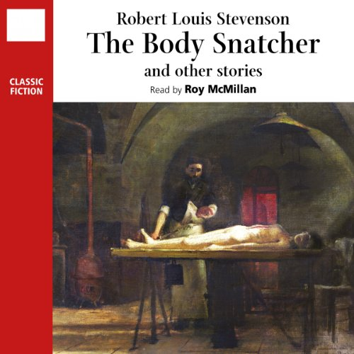 The Body Snatcher and Other Stories audiobook cover art