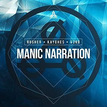 Manic Narration