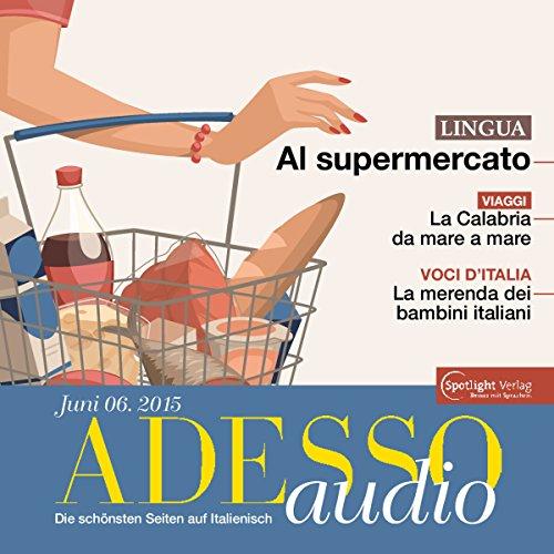ADESSO audio - Al supermercato. 6/2015 Titelbild